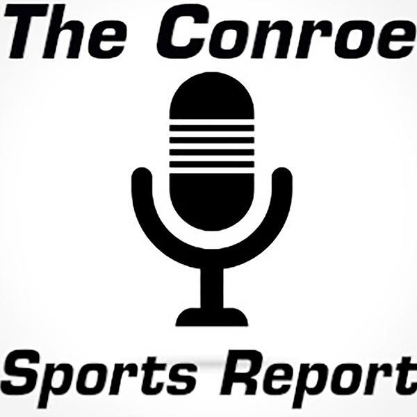 Conroe Sports Report