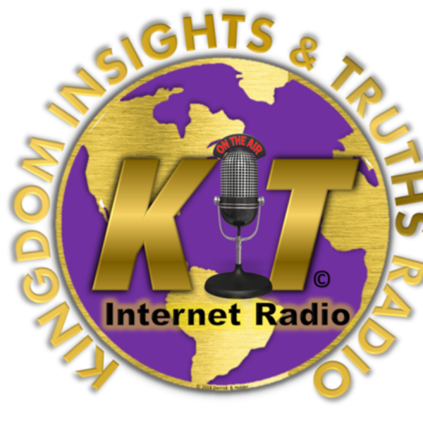 Kingdom Insights Truths Radio