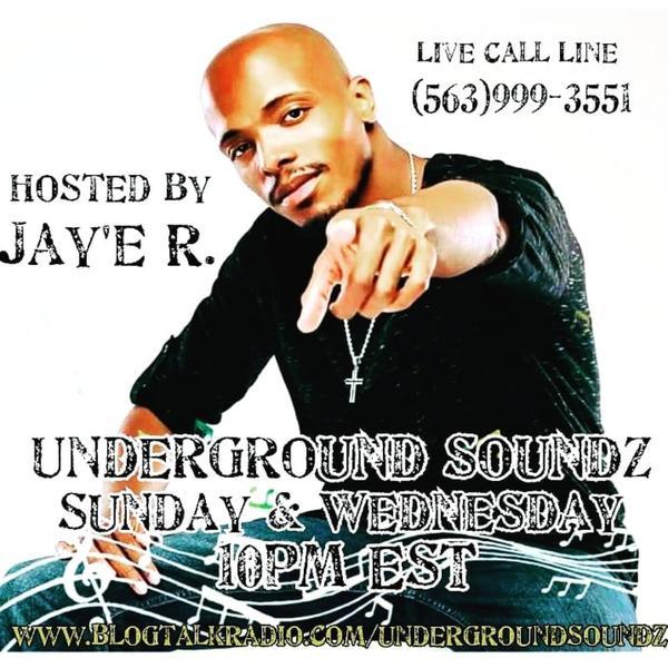 Underground Soundz with Jaye R
