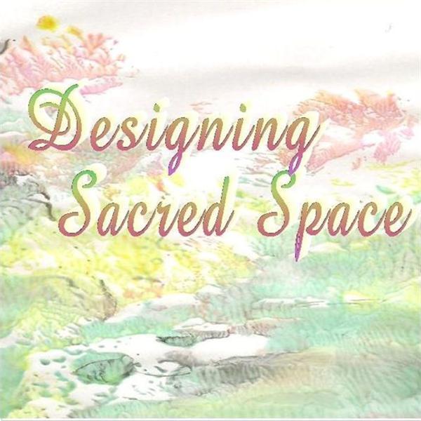 Designing Sacred Space