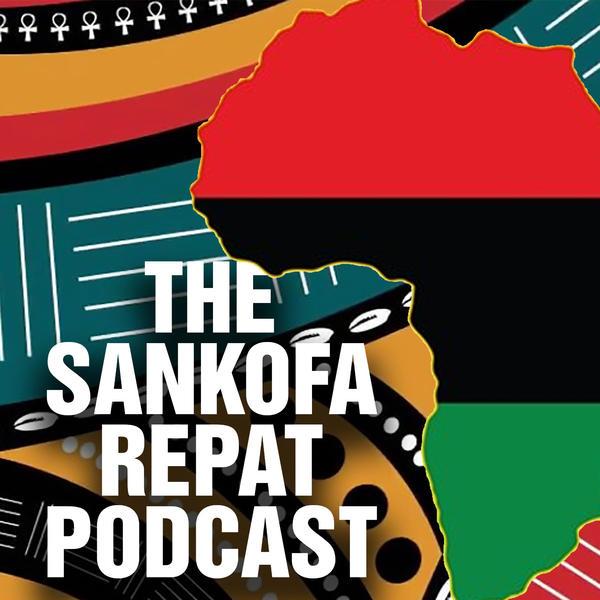 Sankofa Repat Podcast