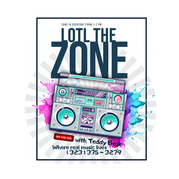 LOTL RADIO THE ZONE