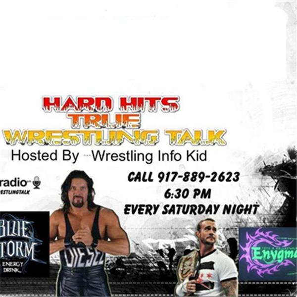 Hard Hits True Wrestling Talk