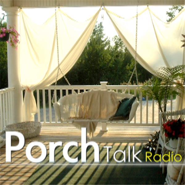 Porch Talk Radio Online
