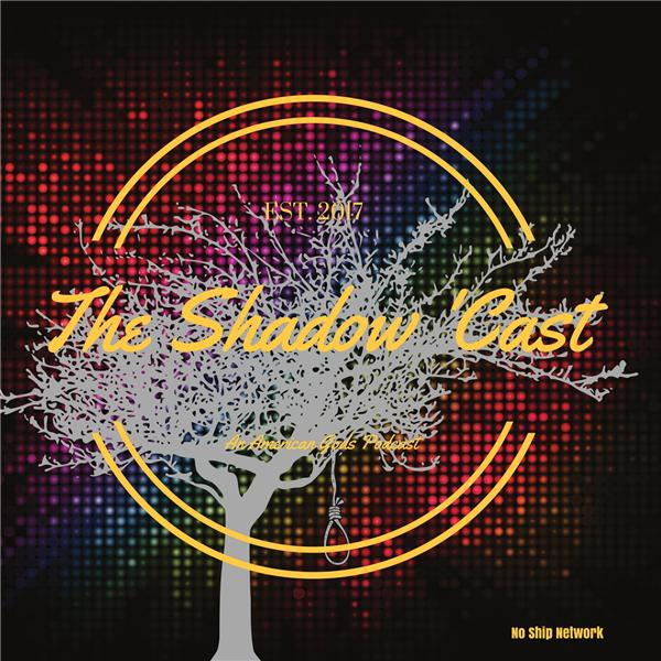 The Shadow Cast