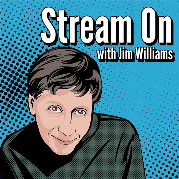 Jim Williams hosts Stream On