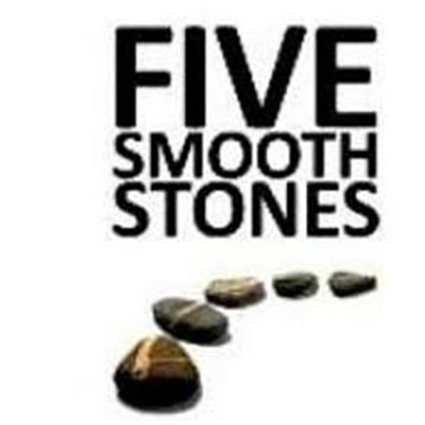 5 Smooth Stones