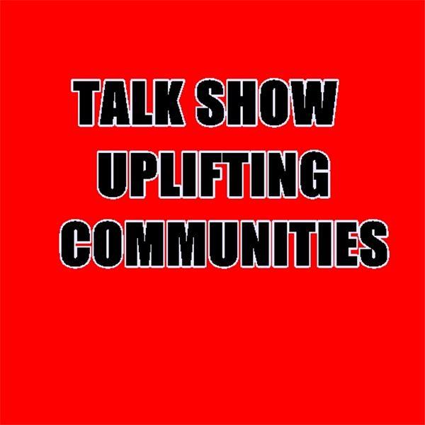 Uplifting Communities