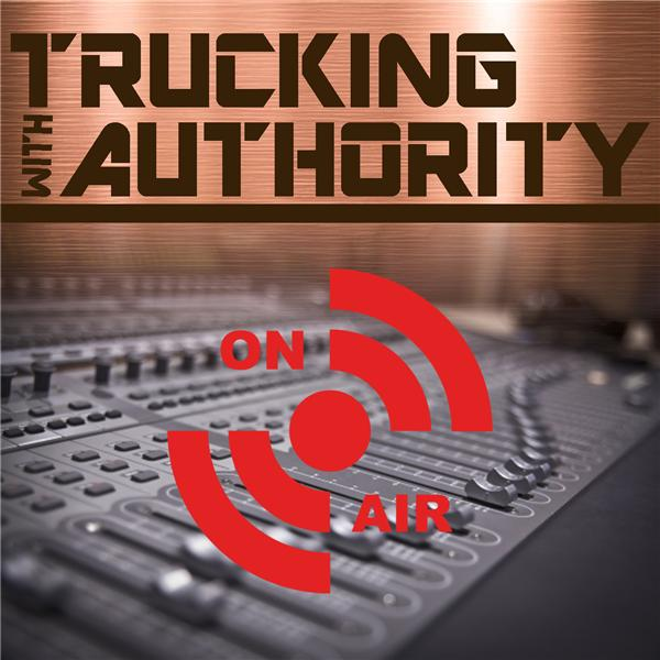 Trucking With Authority Show