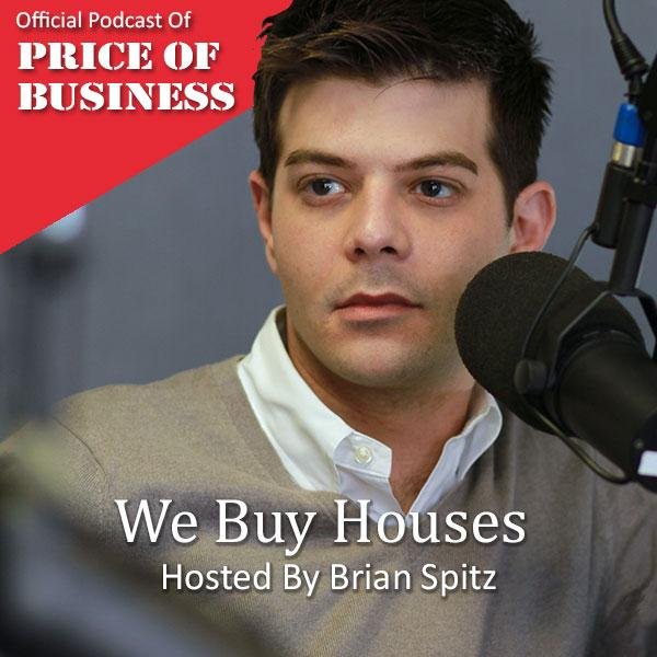 We Buy Houses with Brian Spitz