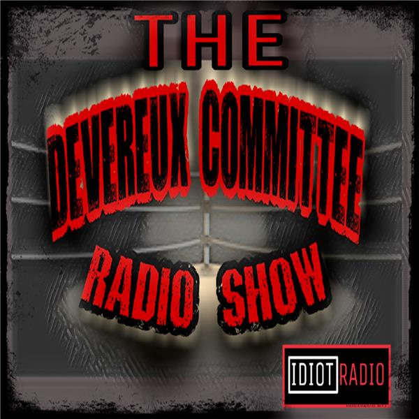 The Devereux Committee Of Pro Wrestling Online Radio by