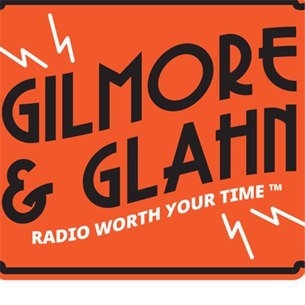 Gilmore And Glahn Radio