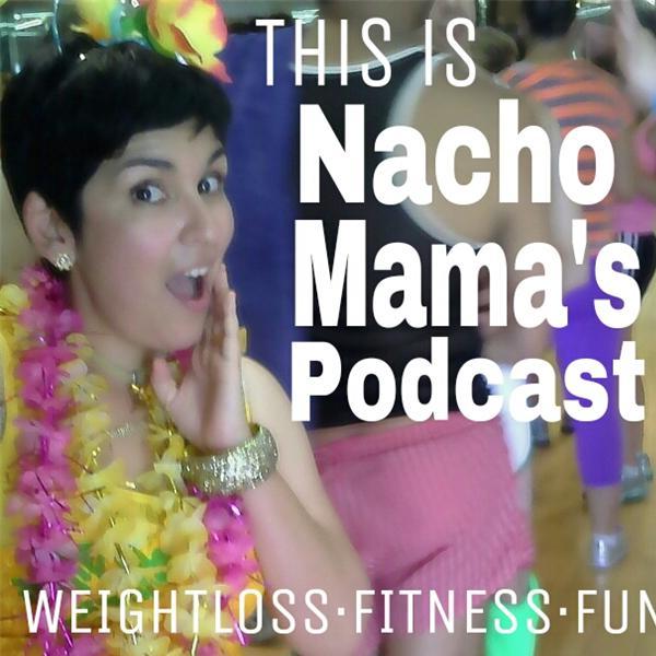 NachoMamasPodcast