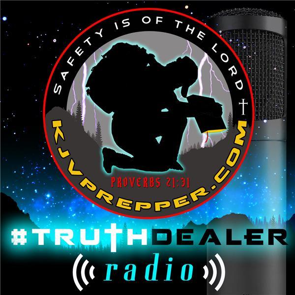 KJV Prepper Truthdealer Radio