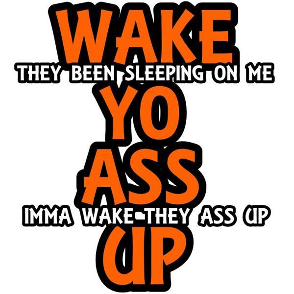 Wake Yo Ass Up Talk Show