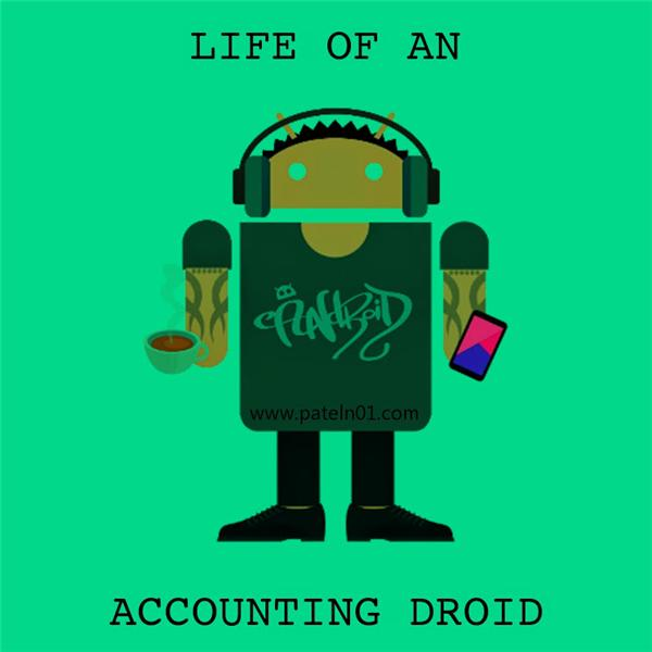 Life of an Accounting Droid