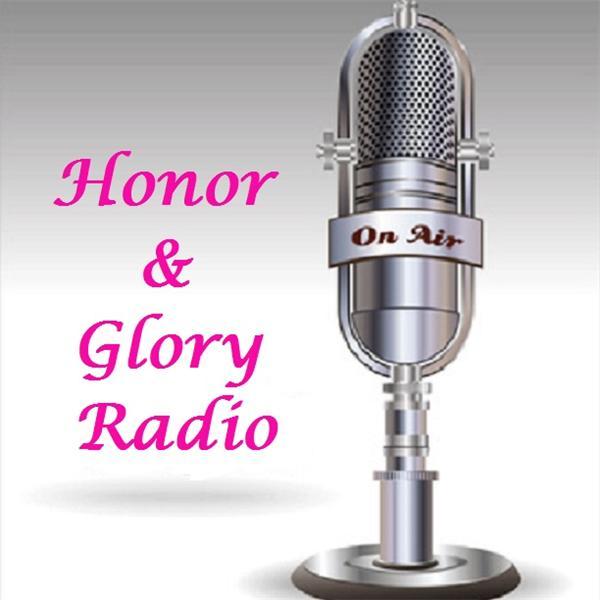 Honor and Glory Radio