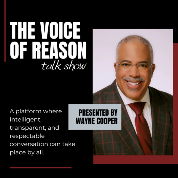 The Voice of Reason Talk Show