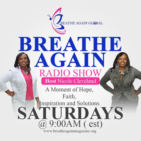 Breathe Again Radio Show