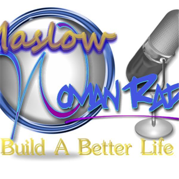 MaslowWoman Live Radio Network