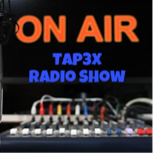 TAP3X Radio Show