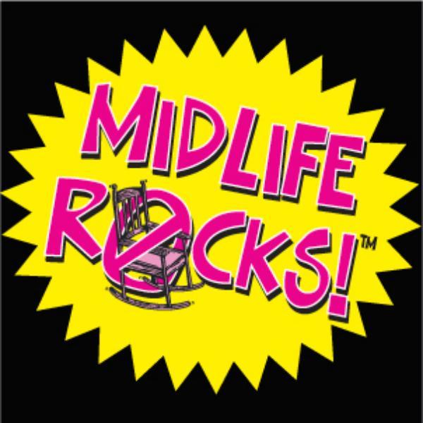 Midlife Rocks!