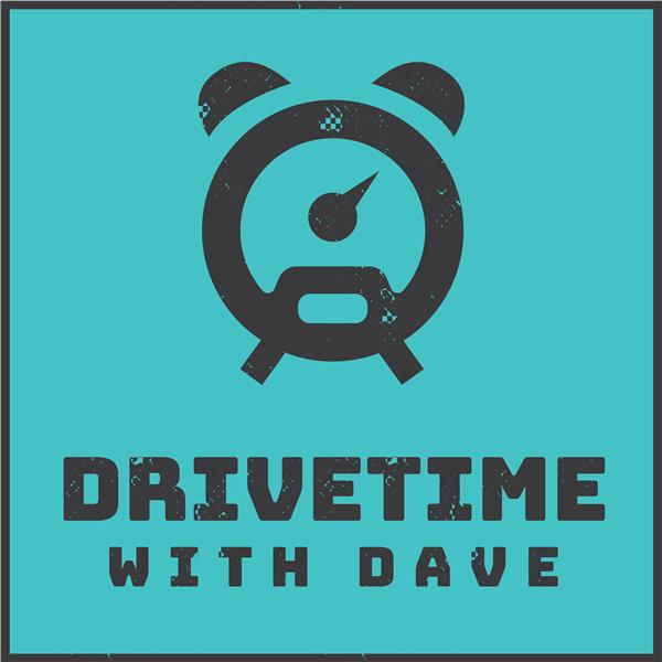 Drivetime With Dave