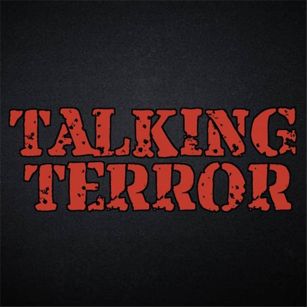 Talking Terror Presents-