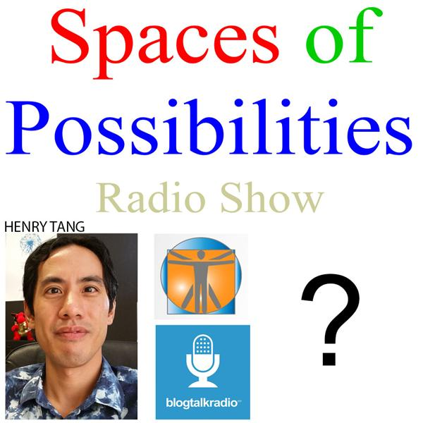 Spaces of Possibilities Radio Show