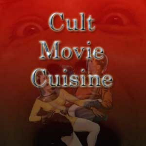 Cult Movie Cuisine