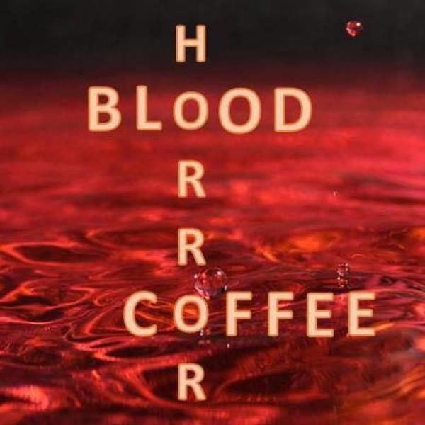 Horror Blood And Coffee