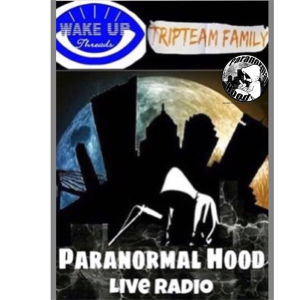 ParanormaHood Live Radio