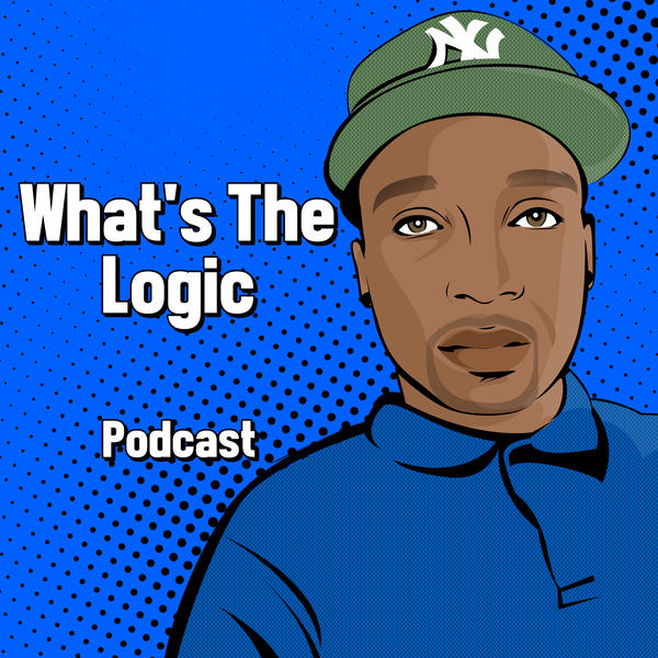 Whats The Logic Podcast