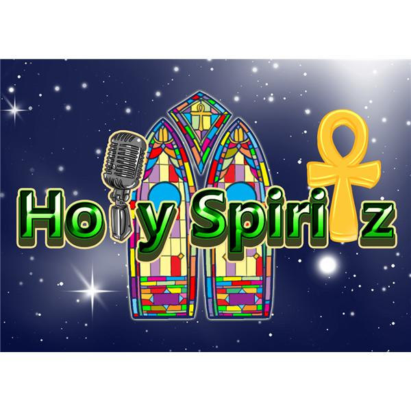 The Holy Spiritz Radio Show