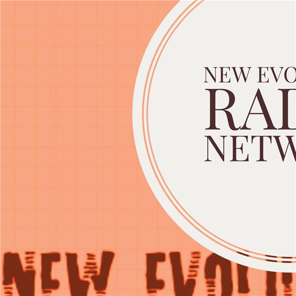 NEW EVOLUTION RADIO NETWORK