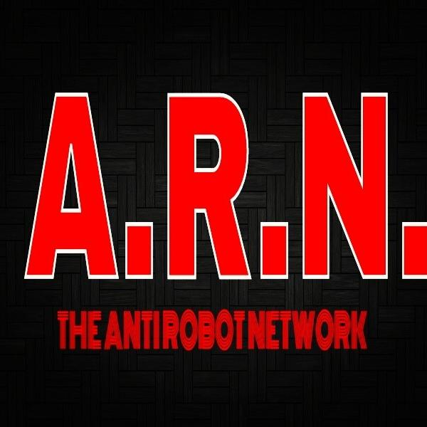 The Anti Robot Network
