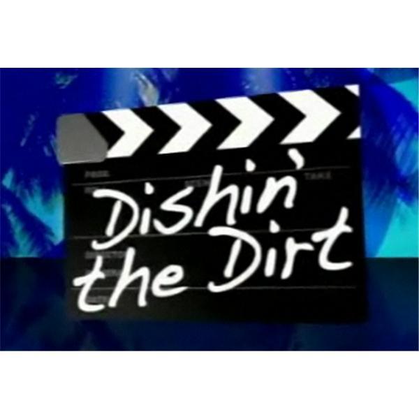 Dishin the Dirt