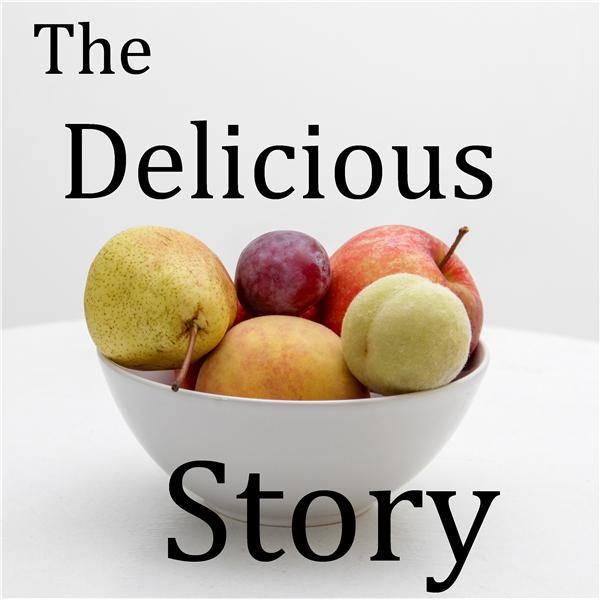 The Delicious Story