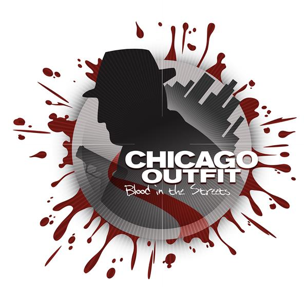 Chicago Outfit Blood in the Streets