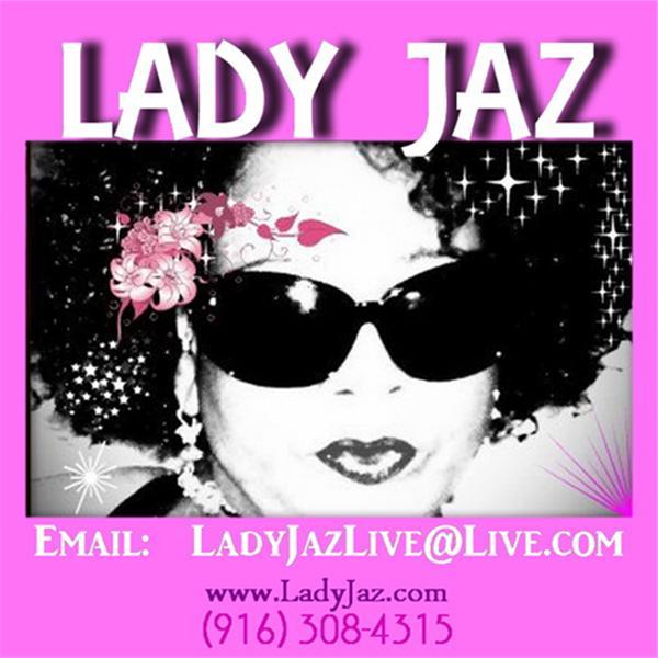 The LADY JAZ LIVE Show