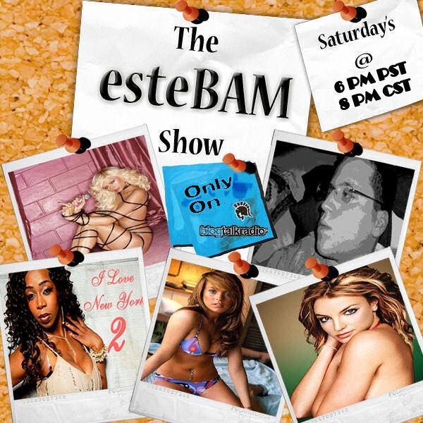 The esteBAM Show