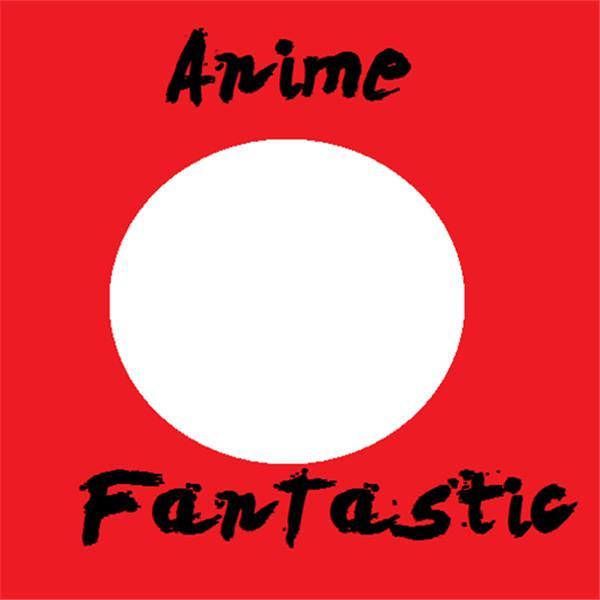 AnimeFantastic