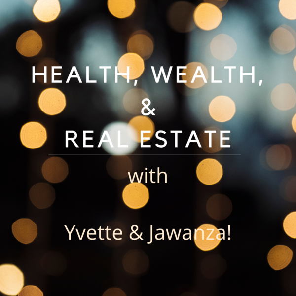 Health Wealth and Real Estate