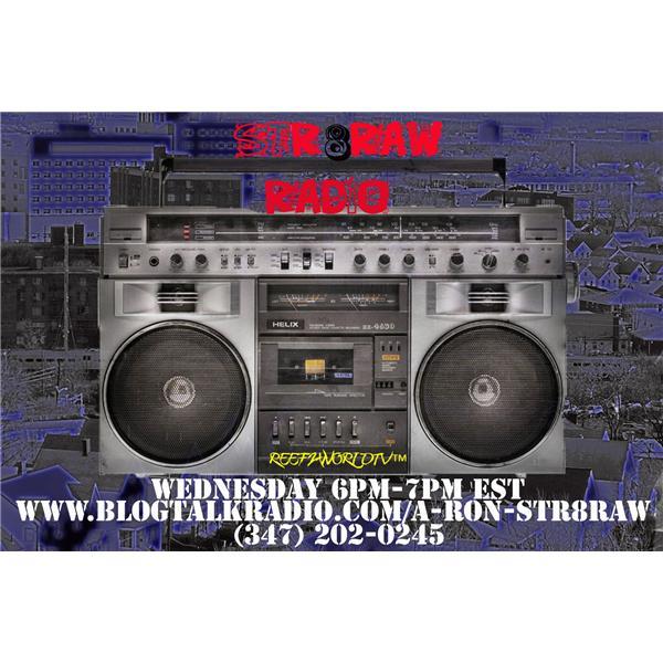 A-Ron Str8raw Radio