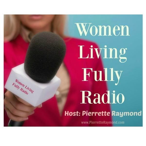 Women Living Fully Radio