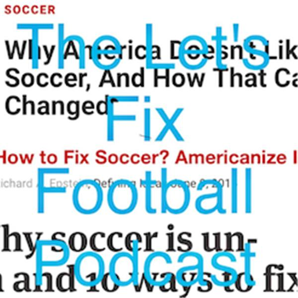 Lets Fix Football