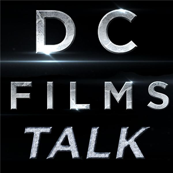 DC FILMS TALK - DCFILMSTALK