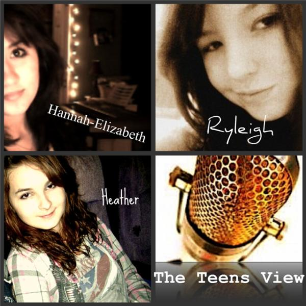 The Teens View