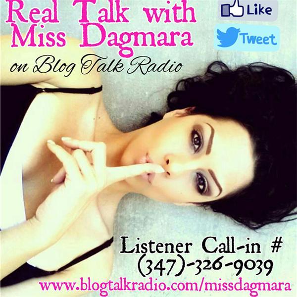 Real Talk with Miss Dagmara