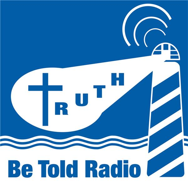 Truth Be Told Radio - How We Relate to God 09/01 by